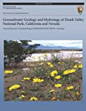 Groundwater Geology and Hydrology of Death Valley National Park, California and Nevada, National Park National Park Service, 1492142409