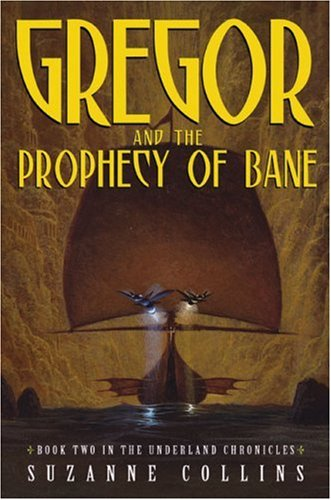 Gregor and the Prophecy of Bane (The Underland Chronicles, Book 2) pdf