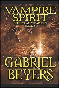 Vampire Spirit (Perpetual Creatures)