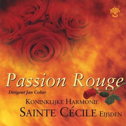 - Koninklijke Harmonie - Passion Rouge