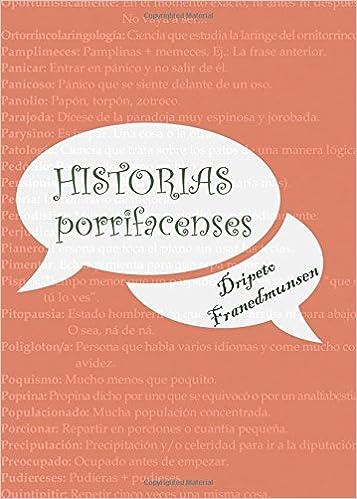 Historias Porrifacenses Spanish Edition Pedro Francisco