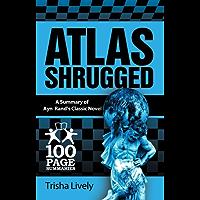 Atlas Shrugged (100 Page Summaries) (English Edition)