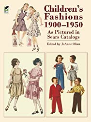 Sears Child Fashions 1900 - 1950 (Dover Fashion and Costumes)
