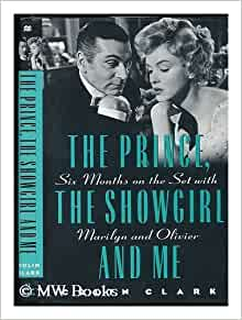 The Prince, the Showgirl, and Me: Six Months on the Set ...