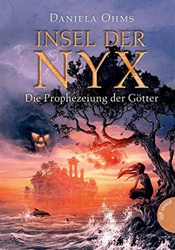 Insel der Nyx 1: Die Prophezeiung der Götter
