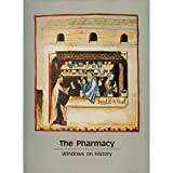 img - for THe Pharmacy: Windows on History book / textbook / text book