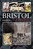 Bristol at War by John Penny front cover