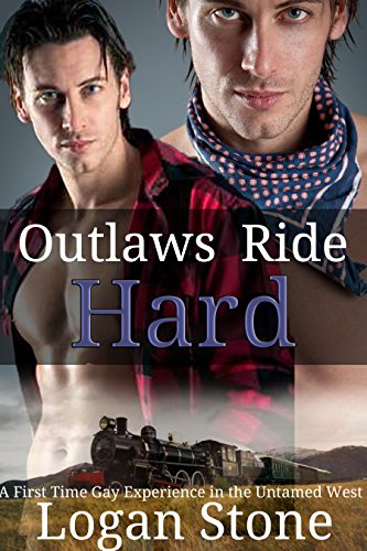 Stone Logan (Outlaws Ride Hard: A Cowboy's First Time Gay Experience in the Untamed West)