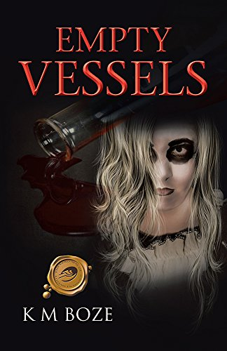 Book: Empty Vessels by K. M. Boze