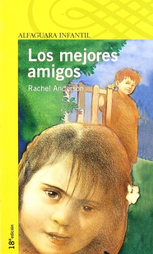 LOS MEJORES AMIGOS. (Proxima Parada 6 Años) por Anderson Rache Y Mcn,Mª Isabel Molina