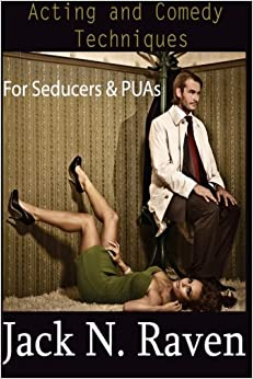 Book Acting and Comedy Techniques for Seducers and PUAs