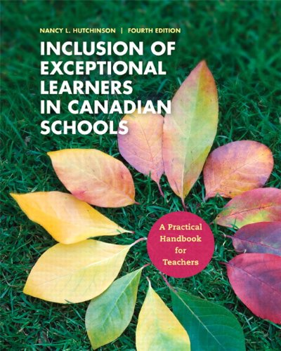 Inclusion of Exceptional Learners in Canadian Schools: A Practical Handbook for Teachers with Video-Enhanced Pearson eTe