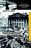 Rag and Bone, James R. Benn, 1569479968
