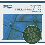 Cross Collaborations (Mixed By DJ Die)