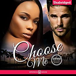 Choose Me: A BWWM Billionaire Romance