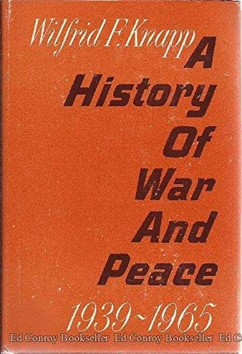 A History of War and Peace 1939-1965