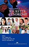A Family's Guide to Tourette Syndrome, J. T. Walkup and J. W. Mink, 1462068588