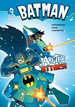 Batman: Arctic Attack by [Greenberger, Robert]