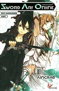 Sword Art Online, tome 1 : Aincrad par Reki Kawahara