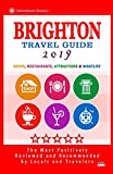 Brighton Travel Guide 2019: Shops, Restaurants, Attractions and Nightlife in Brighton, England (City Travel Guide 2019)