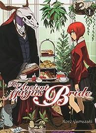 The Ancient Magus Bride, tome 1 par Kore Yamazaki