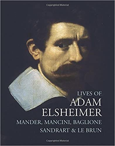 Book Lives of Adam Elsheimer (Lives of the Artists series)