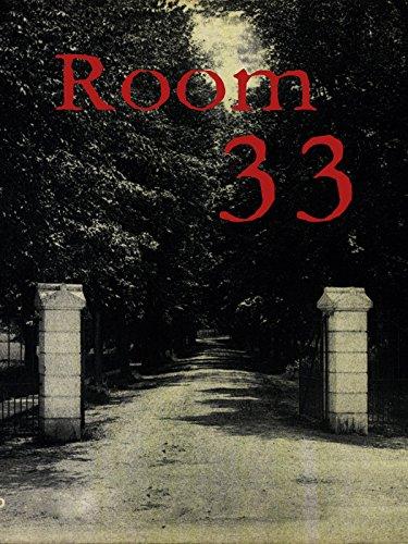Room 33 (Haunted House Horror Movie)