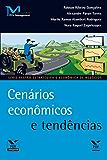 Cenários econômicos e tendências (FGV Management)