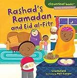 Rashad's Ramadan and Eid Al-Fitr (Cloverleaf Books - Holidays and Special Days)