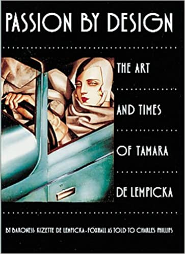Book Passion by Design: The Art and Times of Tamara De Lempicka by Baroness Kizette De Lempicka-Foxhall (1998-08-01)