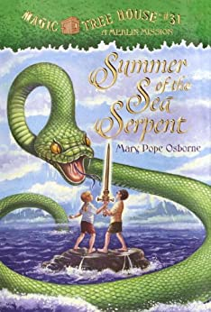 Summer of the Sea Serpent (Magic Tree House Book 31) by [Osborne, Mary Pope]