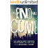 The End Has Come (The Apocalypse Triptych Book 3)