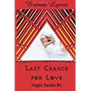 Last Chance for Love: Includes: In Her Ladyship's Service, Graham: Training the Earth-Born Lord, and Earth-Born Lord (Kegin Series: Earth-Born Lords) (Volume 1)