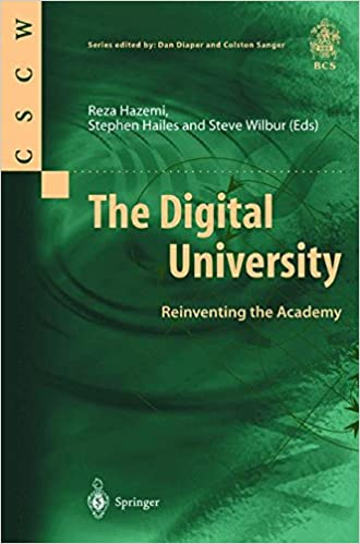 Book The Digital University: Reinventing the Academy (Computer Supported Cooperative Work)