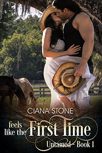 Feels Like The First Time by Ciana Stone ebook deal