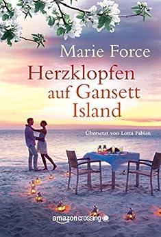 Herzklopfen auf Gansett Island (Die McCarthys 7) (German Edition) by [Force, Marie]