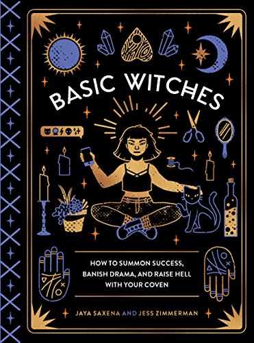 Talisman Point Crystal - Basic Witches: How to Summon Success, Banish Drama, and Raise Hell with Your Coven