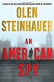 An American Spy, Olen Steinhauer, 0312622899