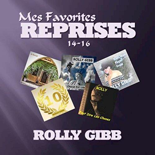 Mes Favorites: Reprises 14 - 16