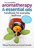 Best Essential Oil Reference Guides - The Complete Aromatherapy and Essential Oils Handbook Review