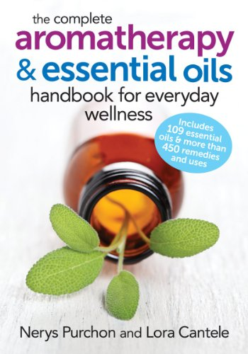 Aromatherapy Treatment Blend - The Complete Aromatherapy and Essential Oils Handbook for Everyday Wellness