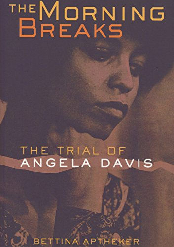 The Morning Breaks: The Trial of Angela Davis]()
