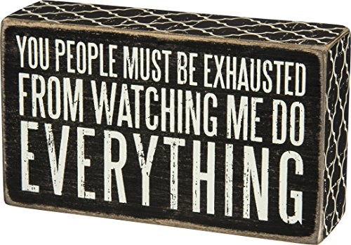 Primitives by Kathy Lattice Trimmed Box Sign, 20 x 17-Inches, Must Be Exhausted