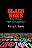 img - for Black Haze, Second Edition: Violence, Sacrifice, and Manhood in Black Greek-Letter Fraternities (SUNY series in African American Studies) book / textbook / text book