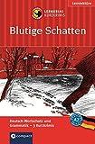 Blutige Schatten: Lernkrimi Deutsch als Fremdsprache (DaF). Wortschatz & Grammatik - Niveau A2 (Compact Lernkrimi - Kurzkrimis)