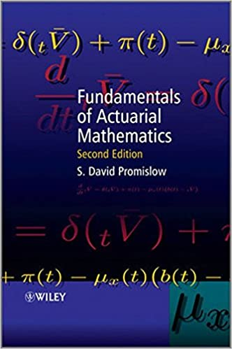 fundamentals of actuarial mathematics s david promislow