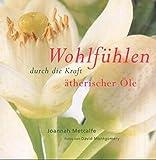 img - for WOHLFUHLEN DURCH DIE KRAFT ATHERISCHER OLE. book / textbook / text book