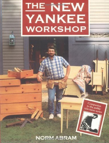 Norm Abram New Yankee Workshop (The New Yankee Workshop by Norm Abram (1989-02-28))