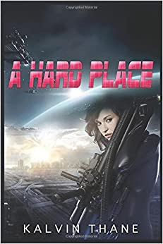 A Hard Place (A Dog Squad Story Series)