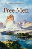 Free Men, Edward Louis Henry, 0983722544